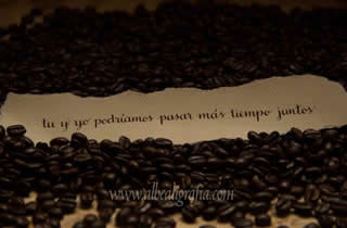 Calligraphic text on coffee beans. You and I could spend more time together