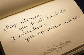 Calligraphic text, there are silences that speak and words that say nothing